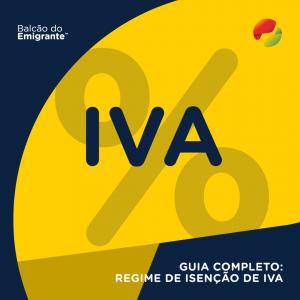 Guia Completo: Regime de Isenção de Iva