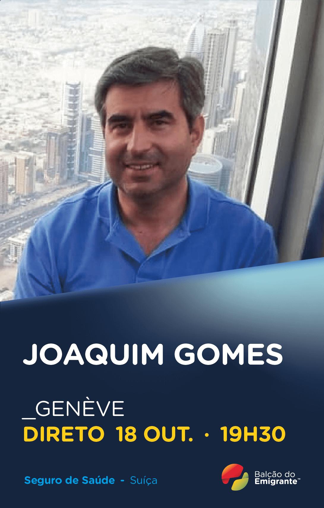 Joaquim Gomes - Especialista em Seguro de Saúde em Genève